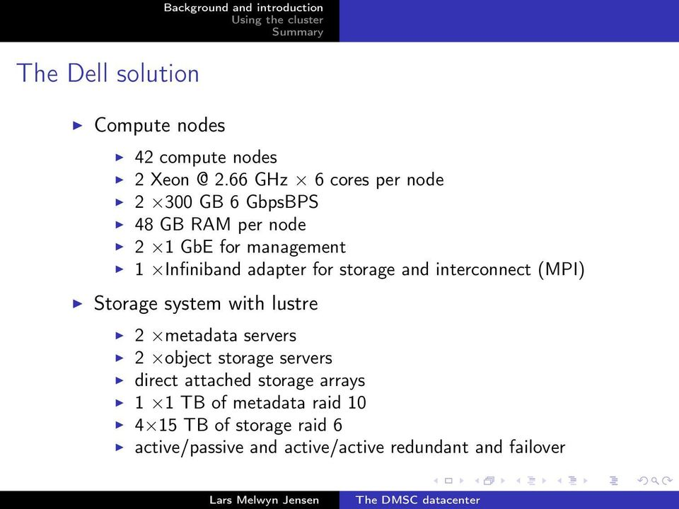 adapter for storage and interconnect (MPI) Storage system with lustre 2 metadata servers 2 object