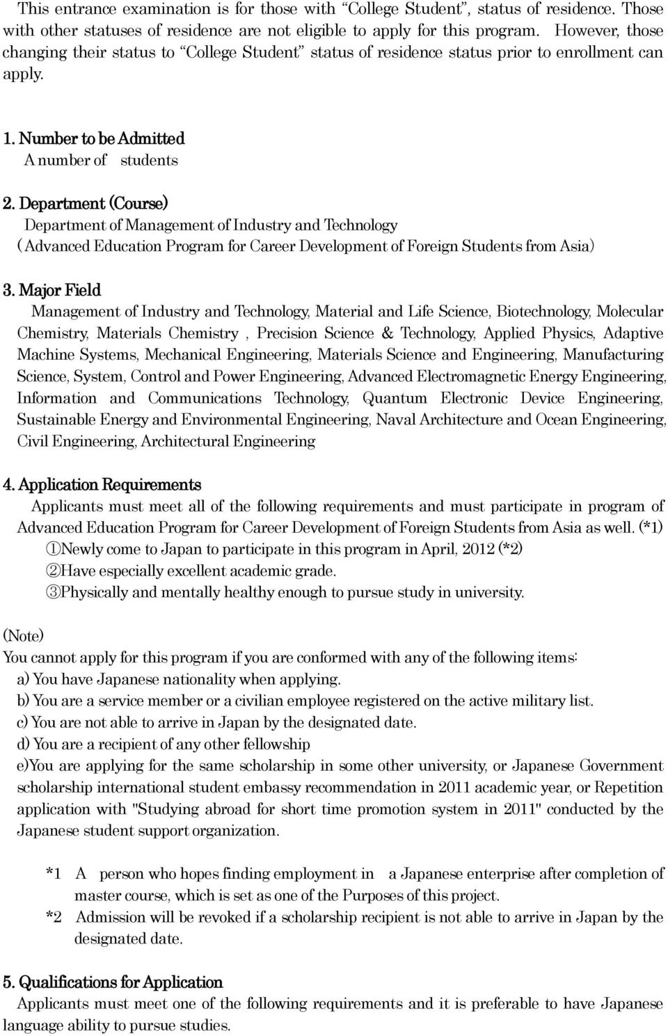 Department (Course) Department of Management of Industry and Technology ( Advanced Education Program for Career Development of Foreign Students from Asia) 3.