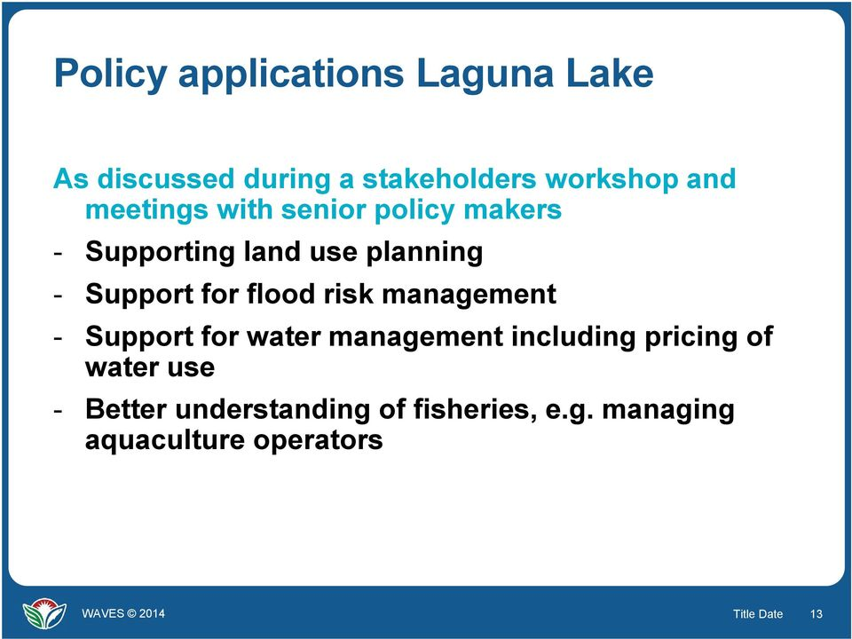 flood risk management - Support for water management including pricing of water