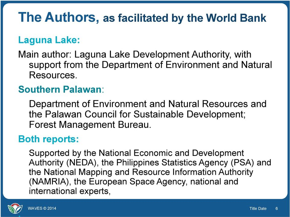 Southern Palawan: Department of Environment and Natural Resources and the Palawan Council for Sustainable Development; Forest Management Bureau.