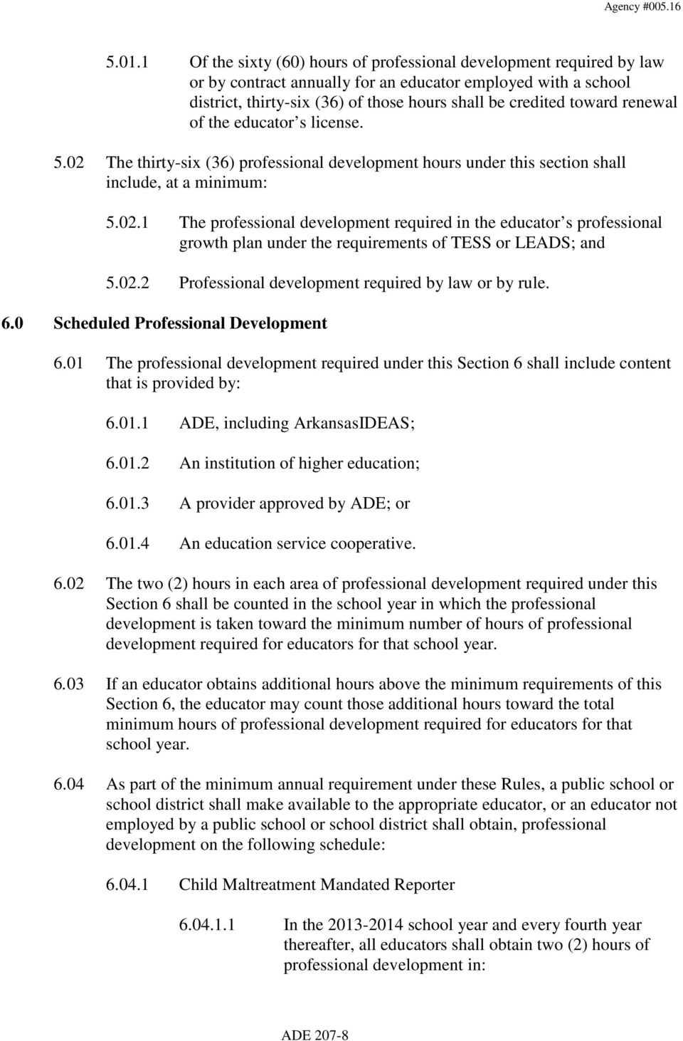 02.2 Professional development required by law or by rule. 6.0 Scheduled Professional Development 6.