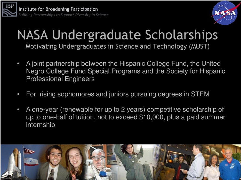 Professional Engineers For rising sophomores and juniors pursuing degrees in STEM A one-year (renewable for up to