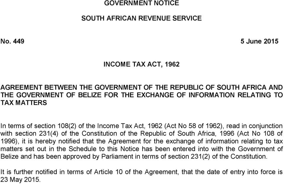 section 108(2) of the Income Tax Act, 1962 (Act No 58 of 1962), read in conjunction with section 231(4) of the Constitution of the Republic of South Africa, 1996 (Act No 108 of 1996), it is hereby