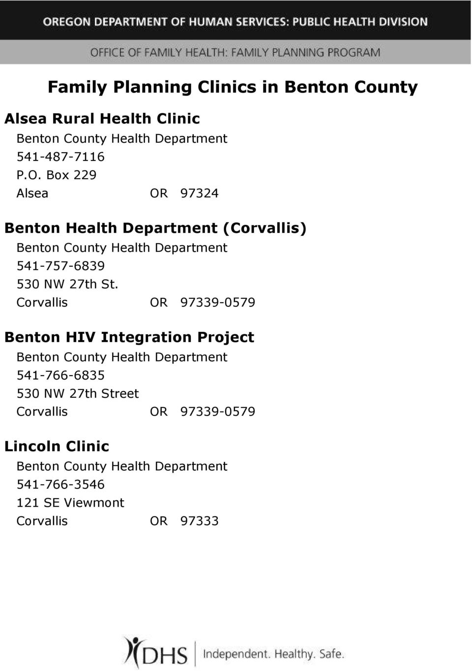 St. Corvallis OR 97339-0579 Benton HIV Integration Project Benton County Health Department 541-766-6835 530 NW 27th