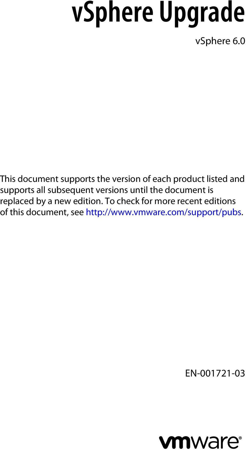supports all subsequent versions until the document is replaced