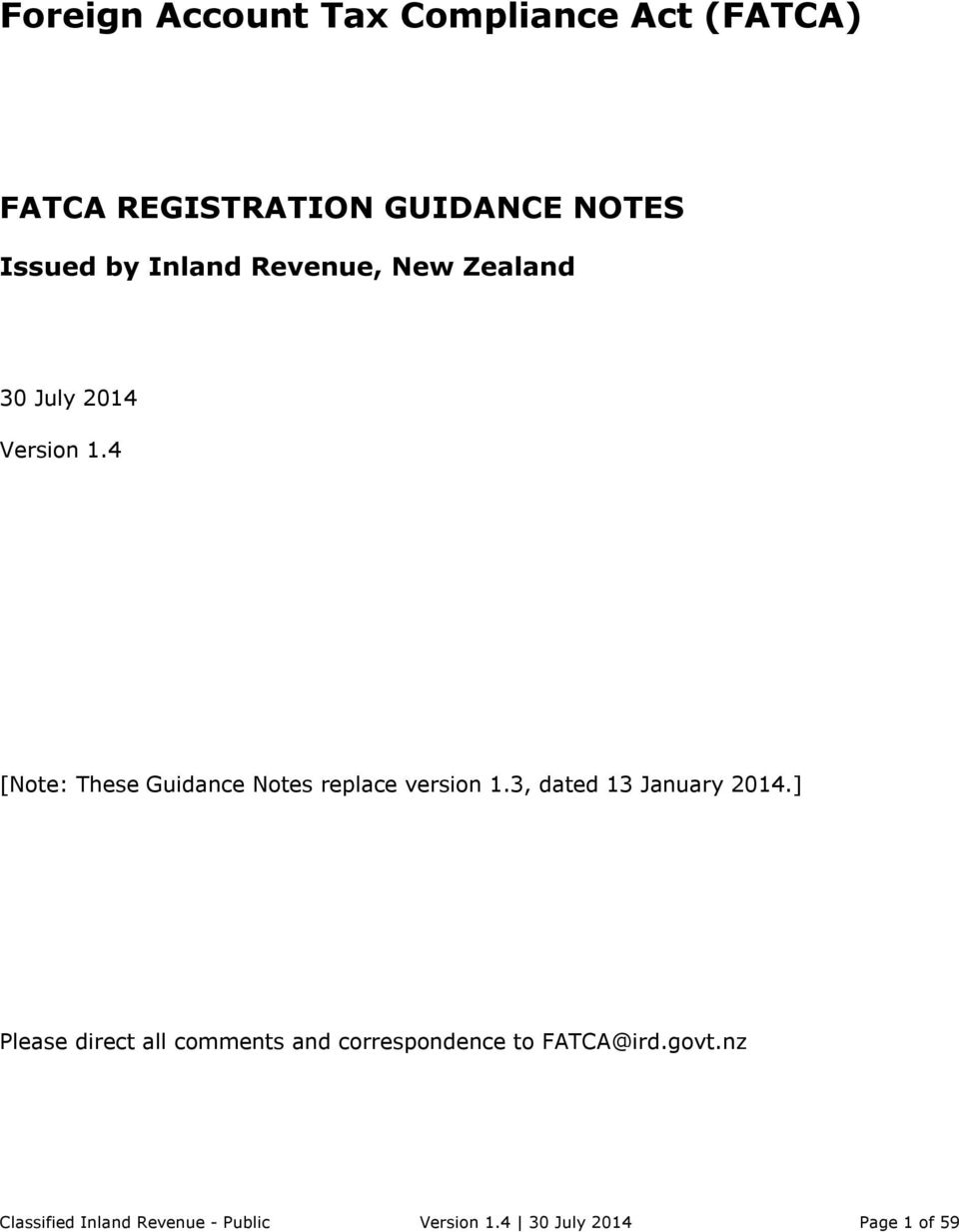 4 [Note: These Guidance Notes replace version 1.3, dated 13 January 2014.