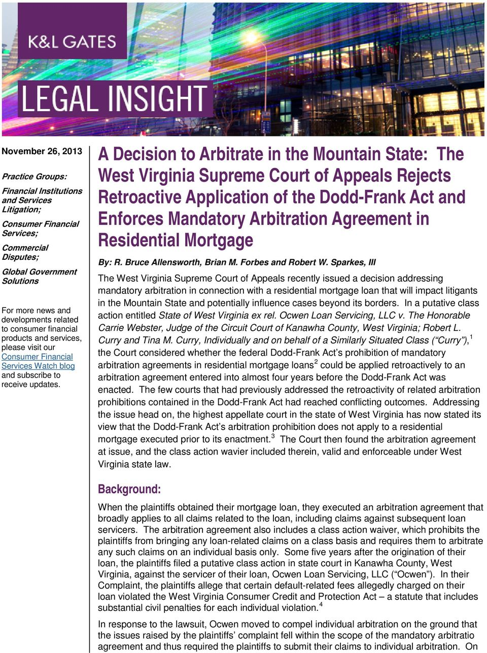 A Decision to Arbitrate in the Mountain State: The West Virginia Supreme Court of Appeals Rejects Retroactive Application of the Dodd-Frank Act and Enforces Mandatory Arbitration Agreement in