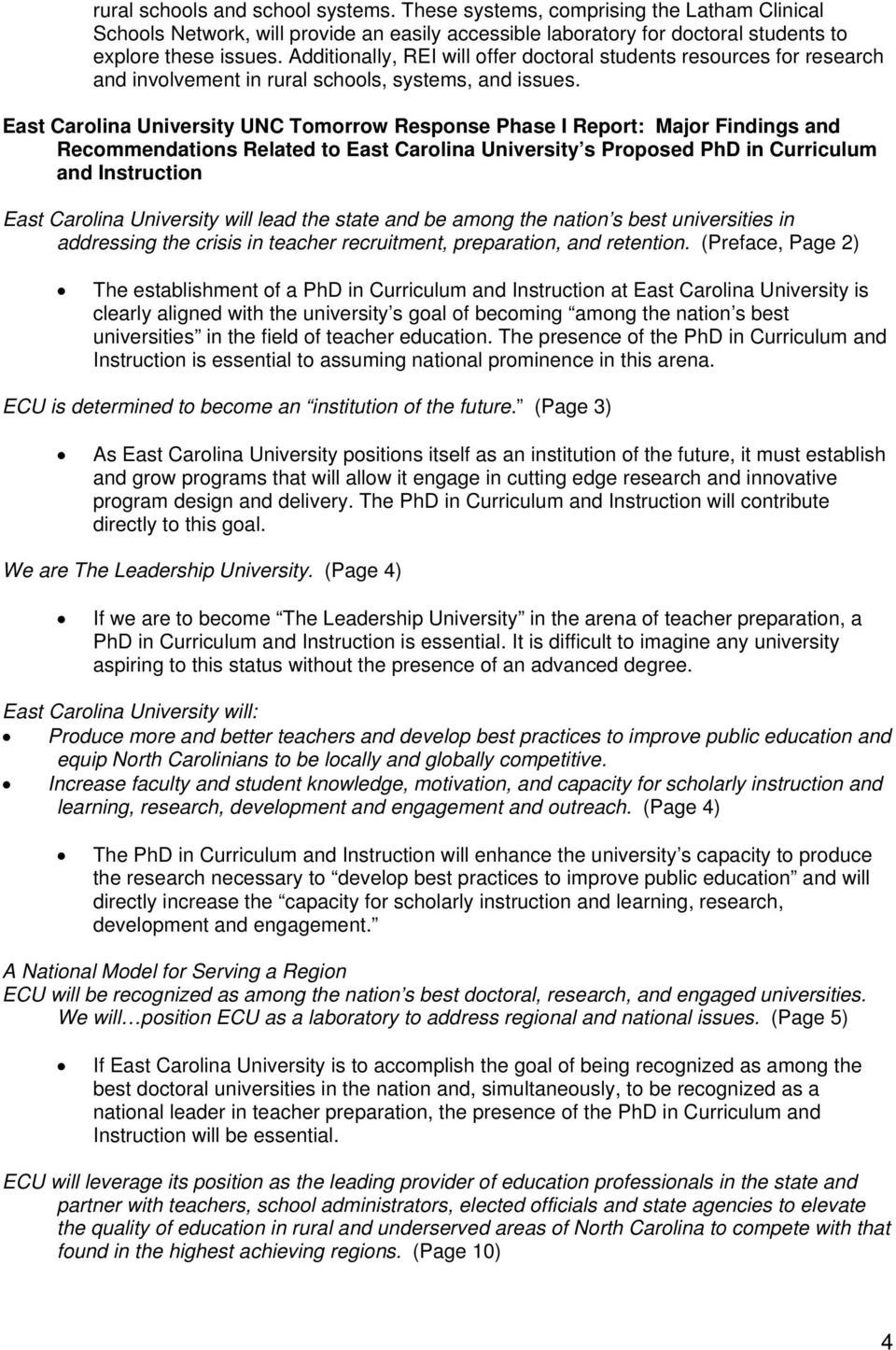 East Carolina University UNC Tomorrow Response Phase I Report: Major Findings and Recommendations Related to East Carolina University s Proposed PhD in Curriculum and Instruction East Carolina