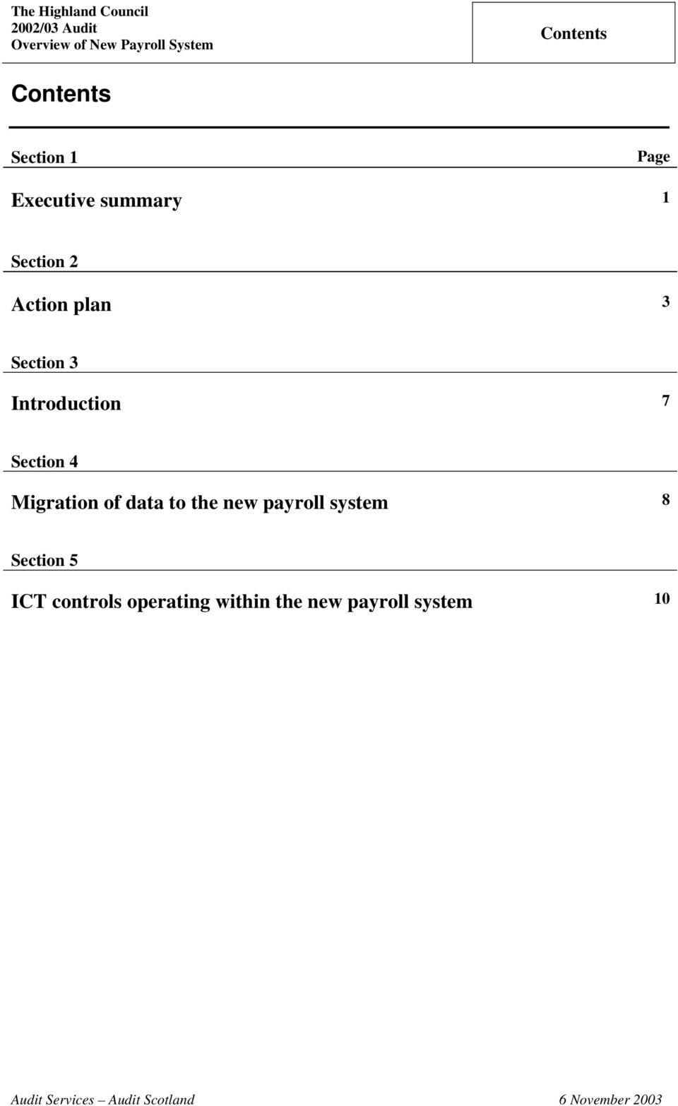 data to the new payroll system 8 Section 5 ICT controls