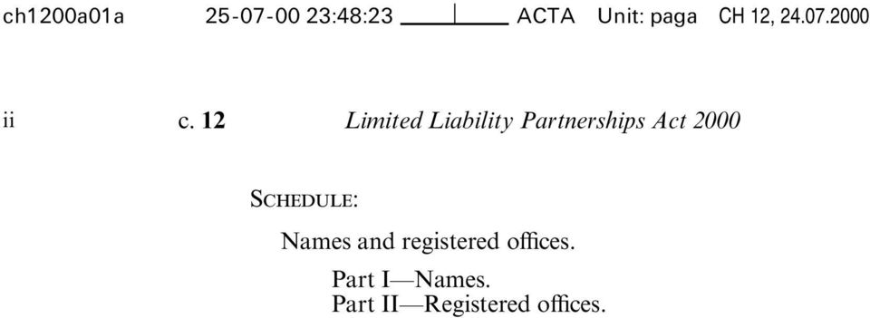 12 Limited Liability Partnerships Act 2000