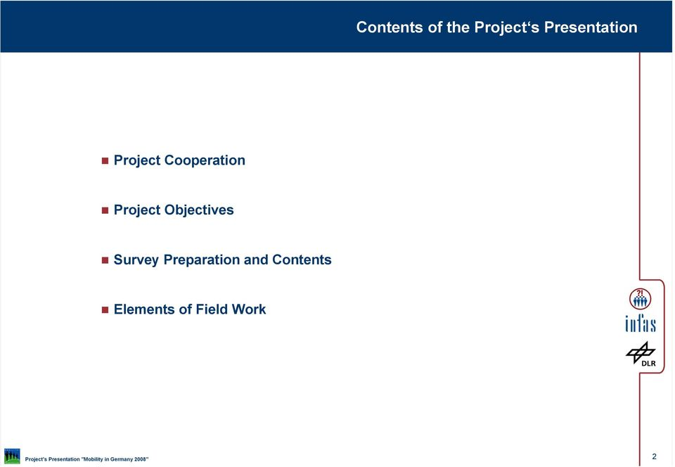 Objectives Survey Preparation and Contents Elements of