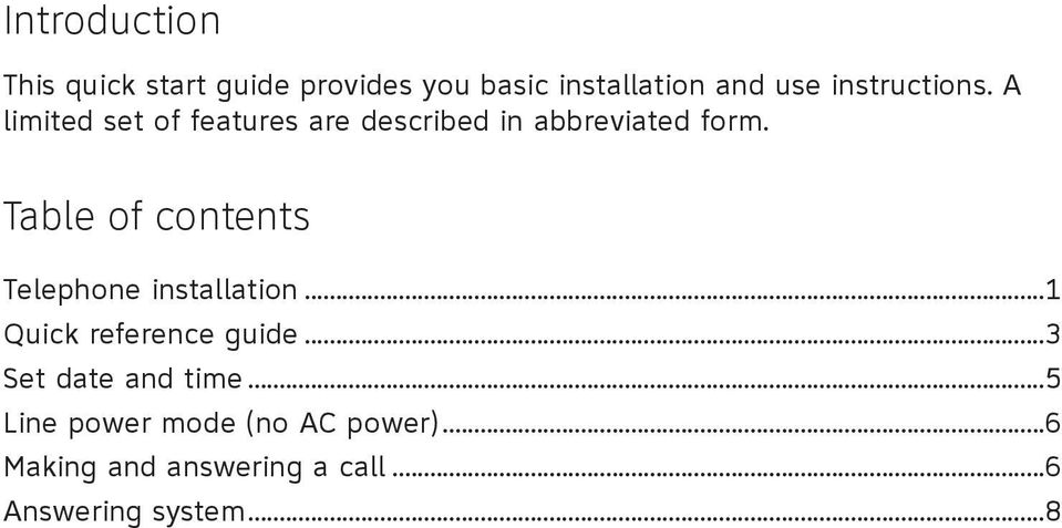 of contents Telephone installation 1 Quick reference guide 3 Set date and time