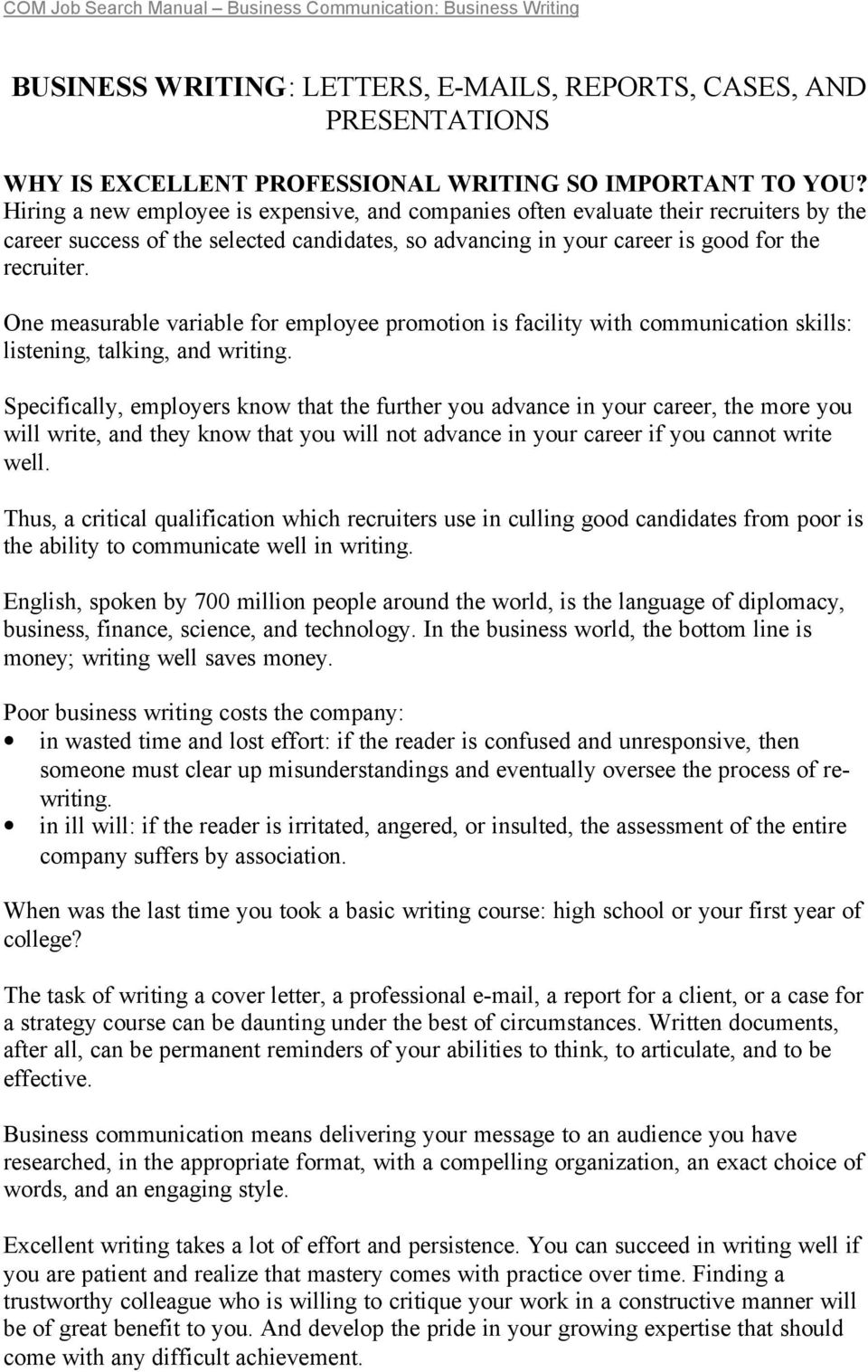 One measurable variable for employee promotion is facility with communication skills: listening, talking, and writing.