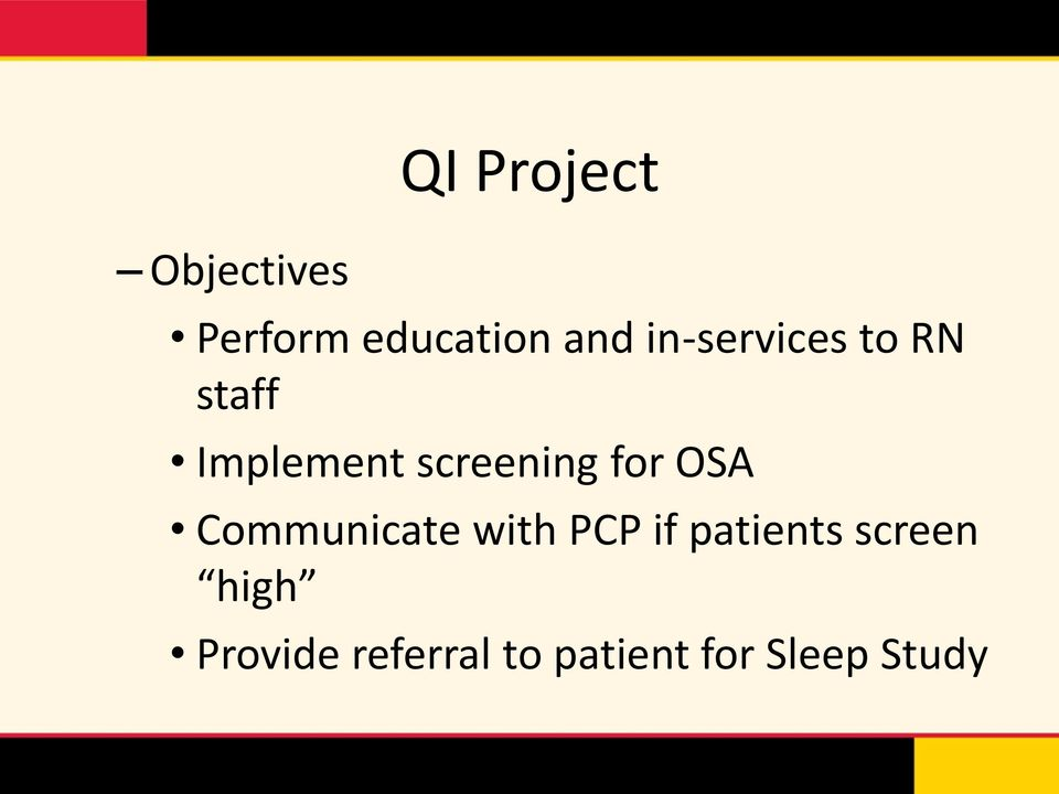 for OSA Communicate with PCP if patients