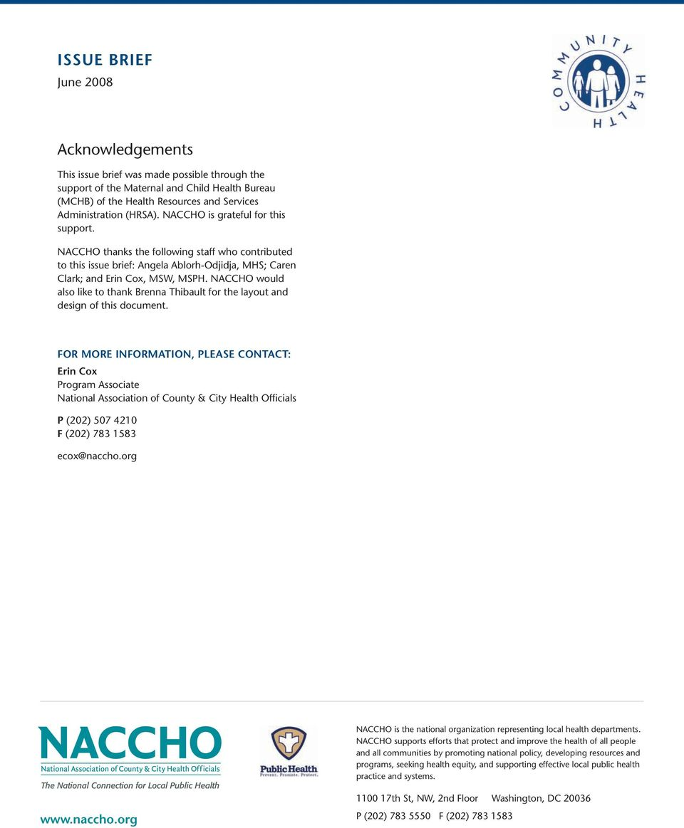 NACCHO would also like to thank Brenna Thibault for the layout and design of this document.