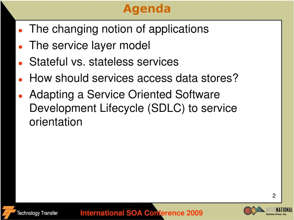 stateless services How should services access data stores?