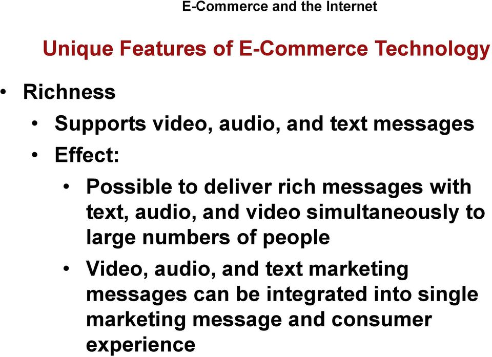 with text, audio, and video simultaneously to large numbers of people Video, audio,