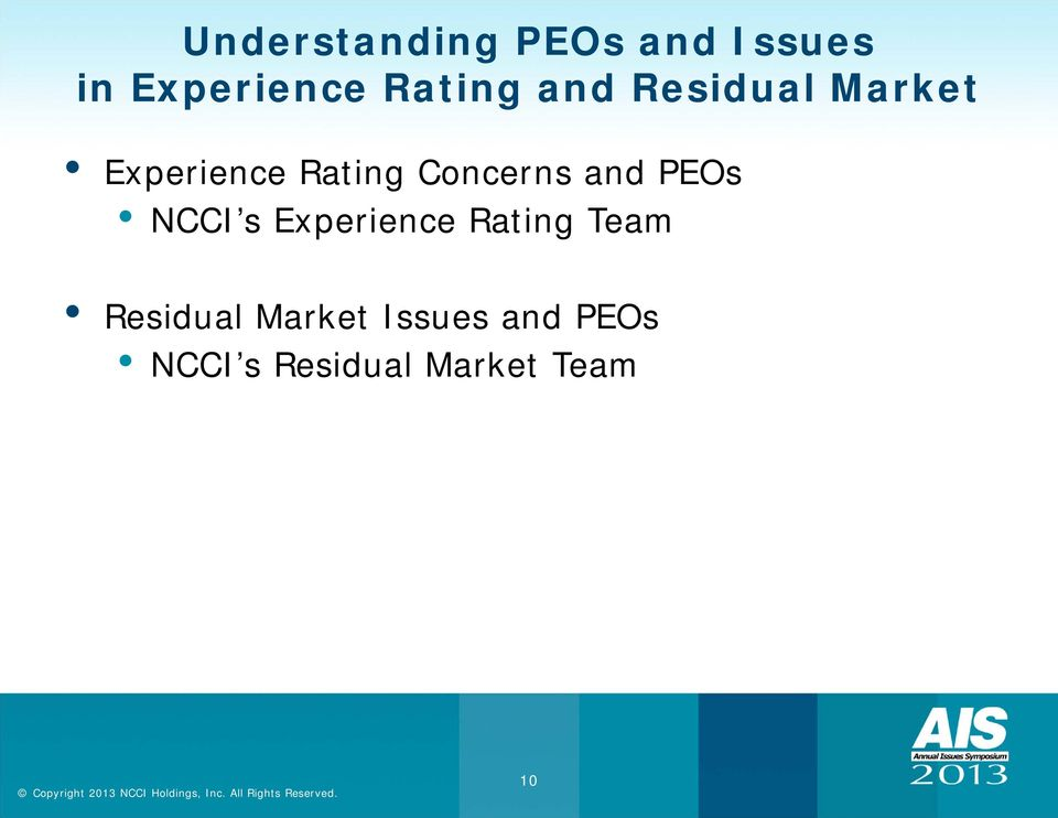 Concerns and PEOs NCCI s Experience Rating Team