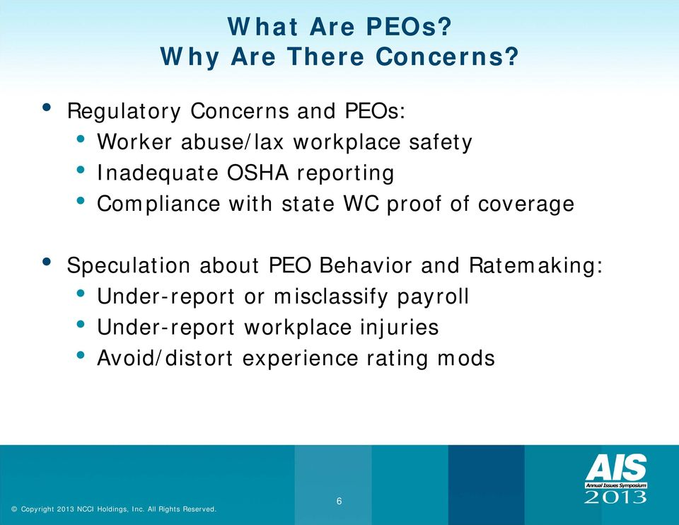 reporting Compliance with state WC proof of coverage Speculation about PEO