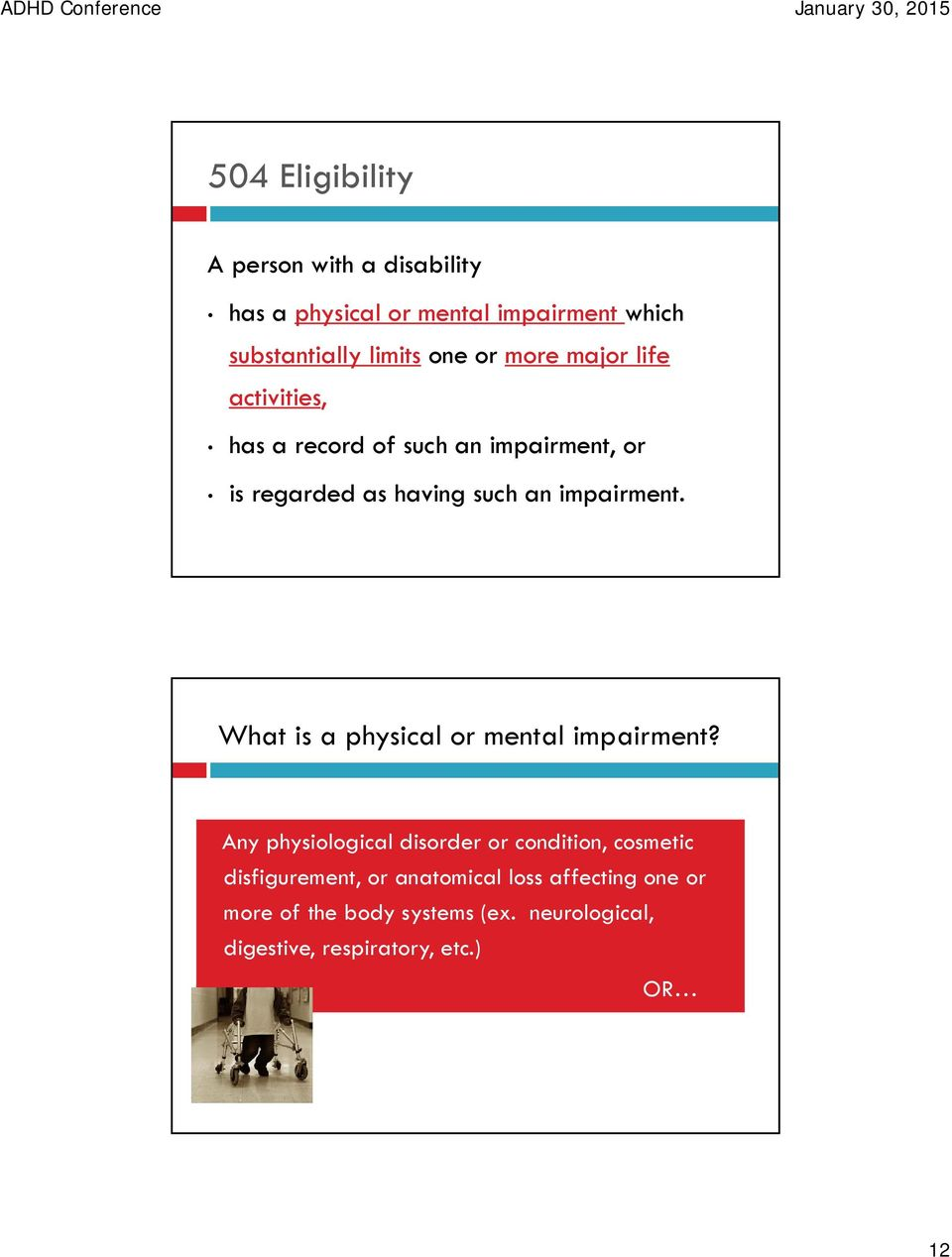 What is a physical or mental impairment?