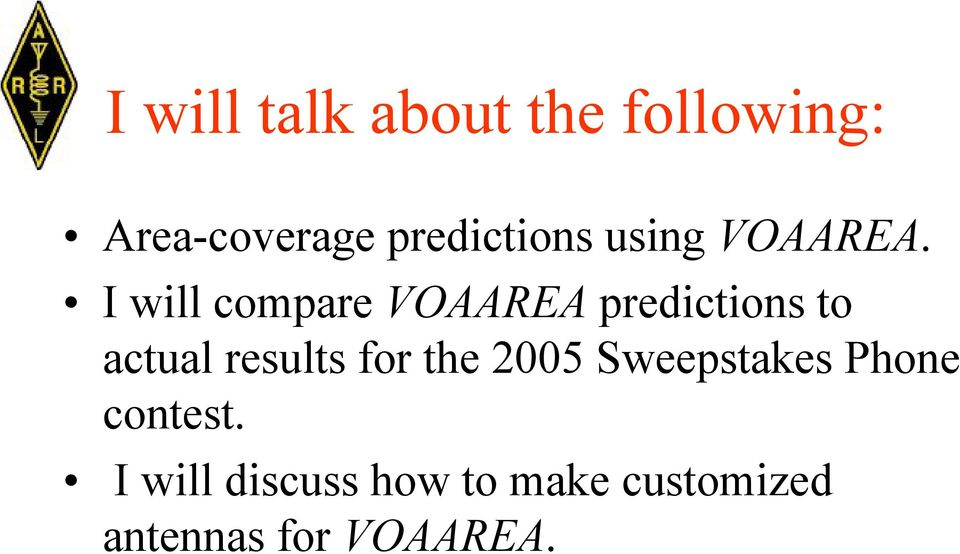 I will compare VOAAREA predictions to actual results for