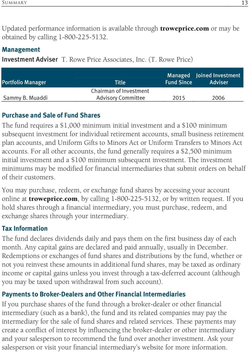 Muaddi Title Managed Fund Since Joined Investment Adviser Chairman of Investment Advisory Committee 2015 2006 Purchase and Sale of Fund Shares The fund requires a $1,000 minimum initial investment
