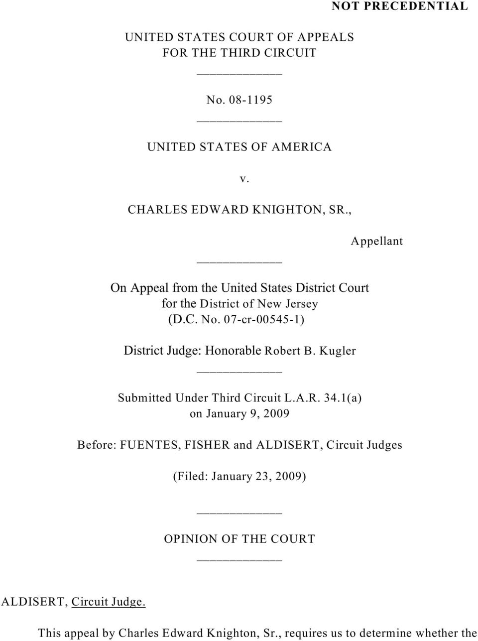 07-cr-00545-1) District Judge: Honorable Robert B. Kugler Submitted Under Third Circuit L.A.R. 34.