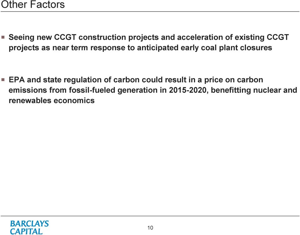 and state regulation of carbon could result in a price on carbon emissions from