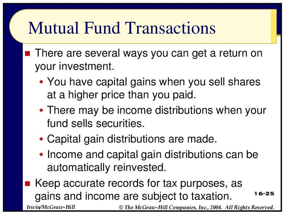There may be income distributions when your fund sells securities. Capital gain distributions are made.