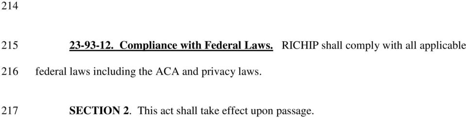 RICHIP shall comply with all applicable federal