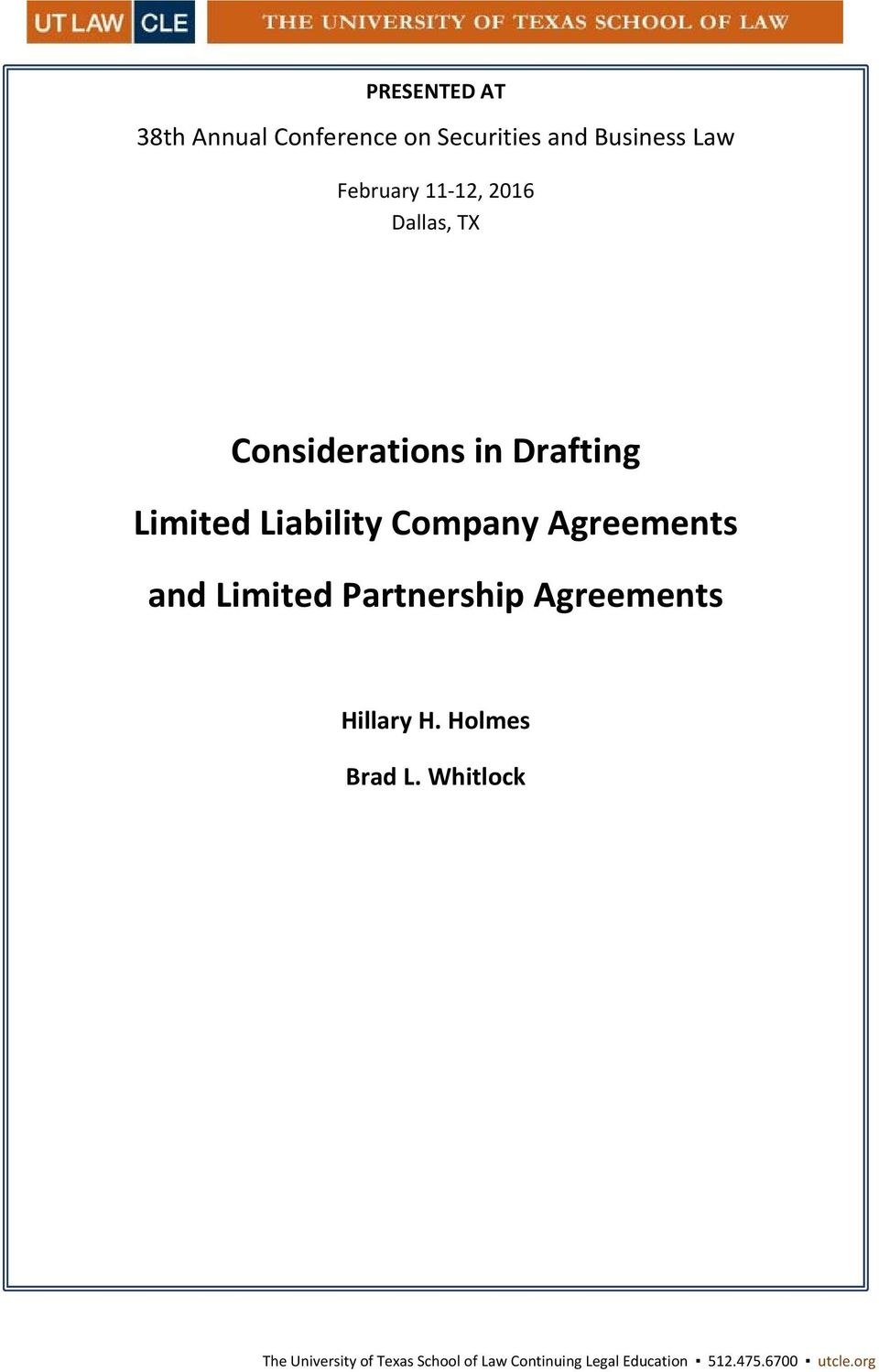Agreements and Limited Partnership Agreements Hillary H. Holmes Brad L.