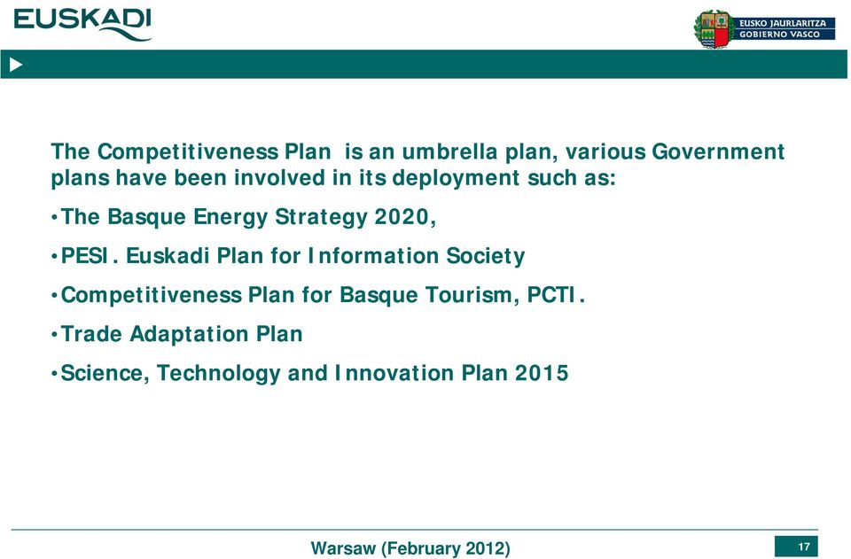 PESI. Euskadi Plan for Information Society Competitiveness Plan for Basque