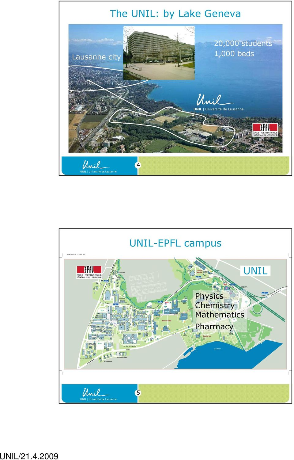 1,000 beds 4 UNIL-EPFL campus