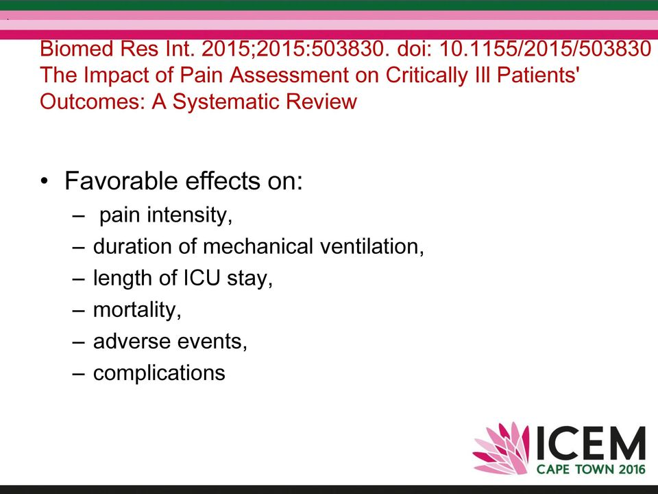 Patients' Outcomes: A Systematic Review Favorable effects on: pain