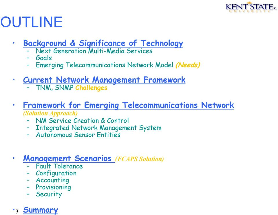 Telecommunications Network (Solution Approach) NM Service Creation & Control Integrated Network Management System