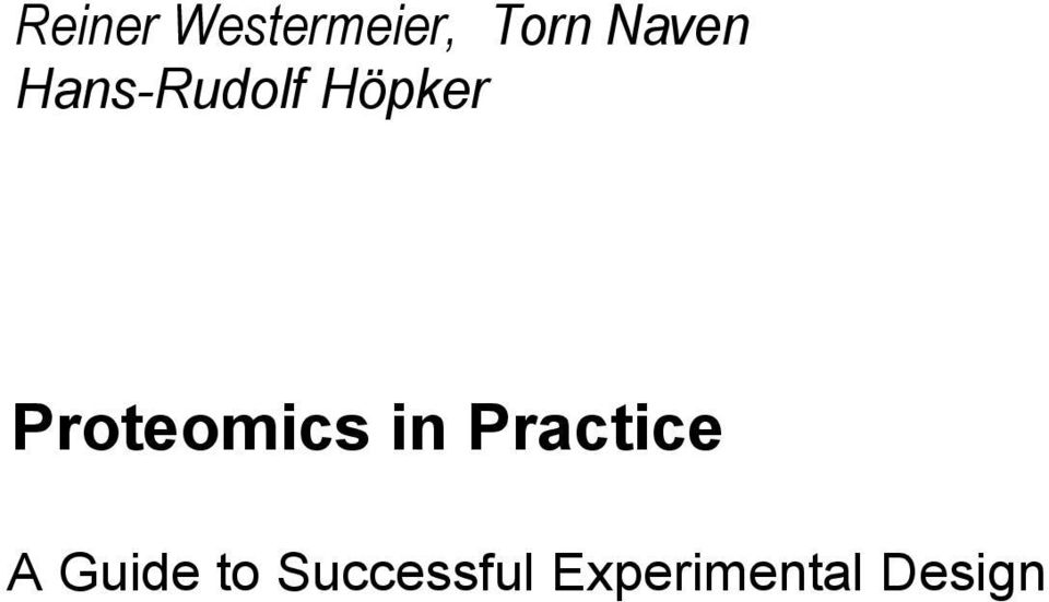 Proteomics in Practice A