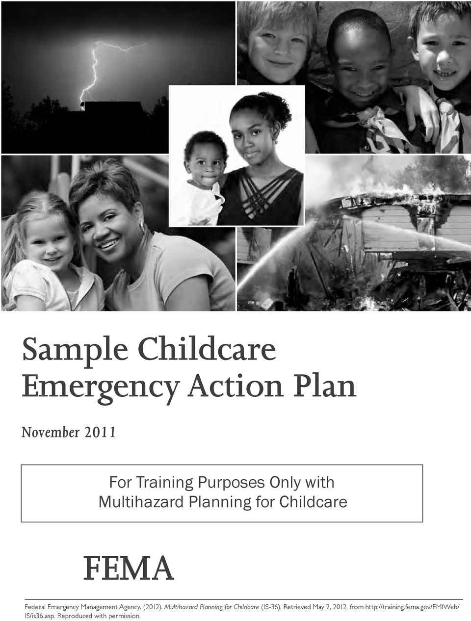 Agency. (2012). Multihazard Planning for Childcare (is-36).