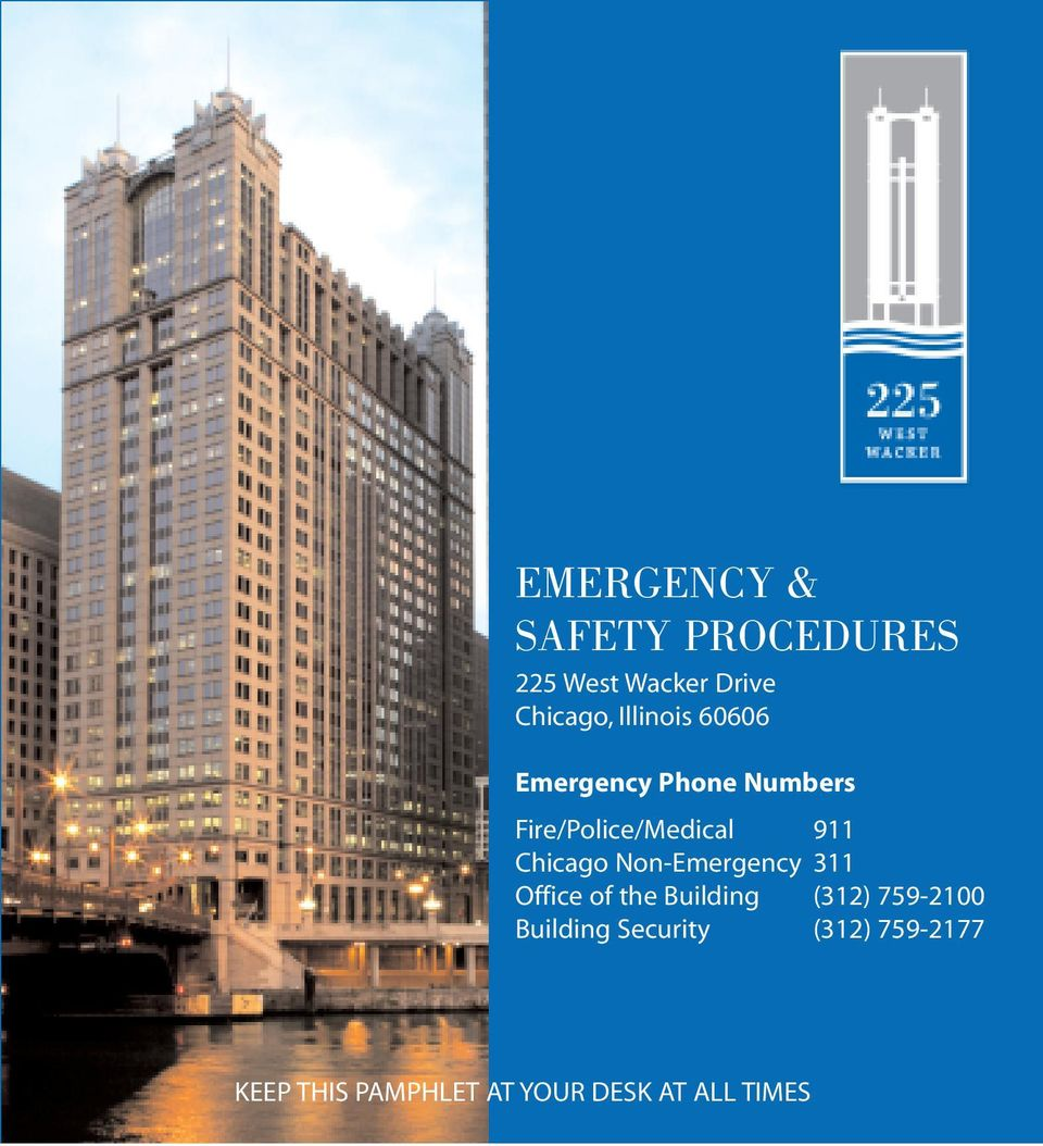 Chicago Non-Emergency 311 Office of the Building (312) 759-2100