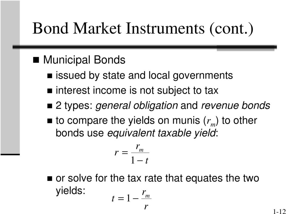 subject to tax 2 types: general obligation and revenue bonds to compare the yields