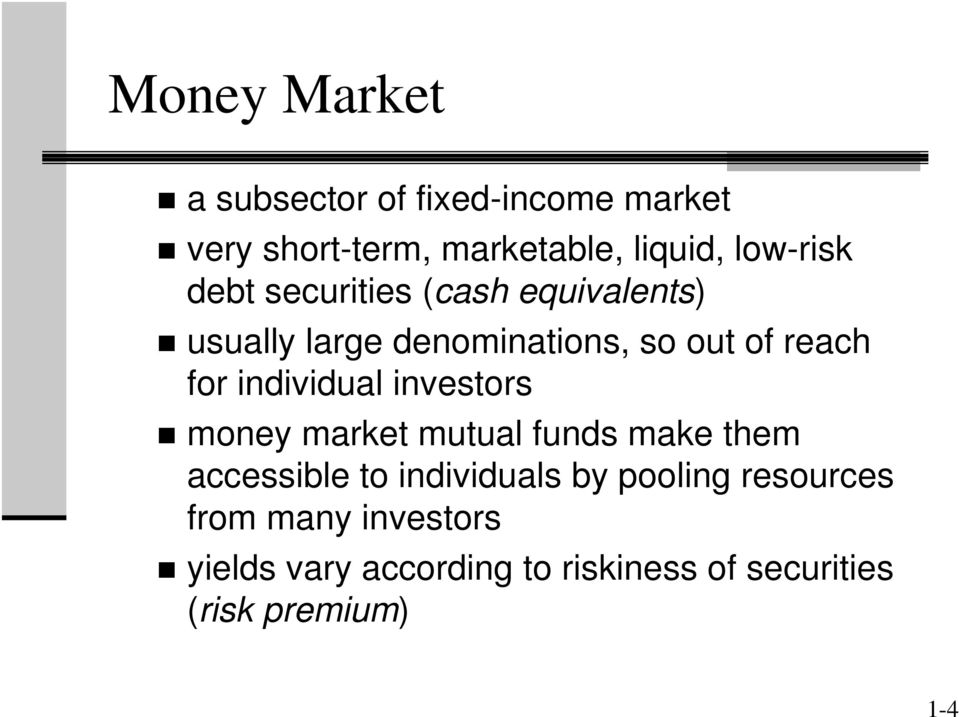 individual investors money market mutual funds make them accessible to individuals by