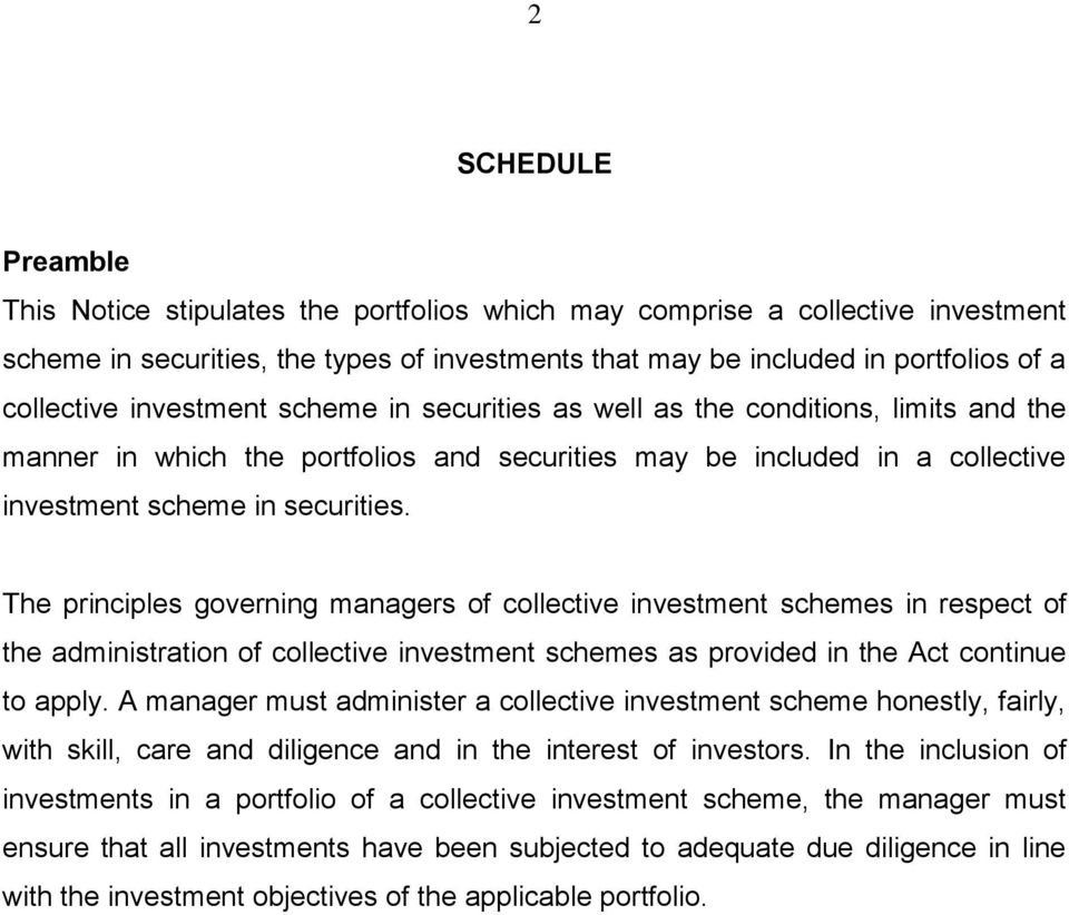 The principles governing managers of collective investment schemes in respect of the administration of collective investment schemes as provided in the Act continue to apply.