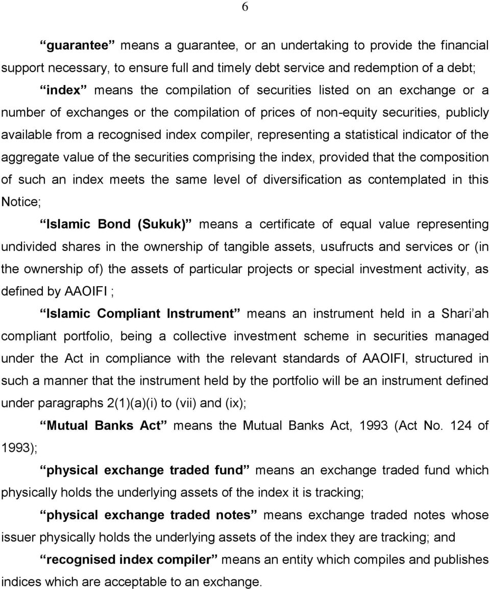 aggregate value of the securities comprising the index, provided that the composition of such an index meets the same level of diversification as contemplated in this Notice; Islamic Bond (Sukuk)