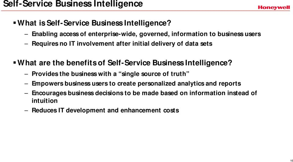 data sets What are the benefits of Self-Service Business Intelligence?