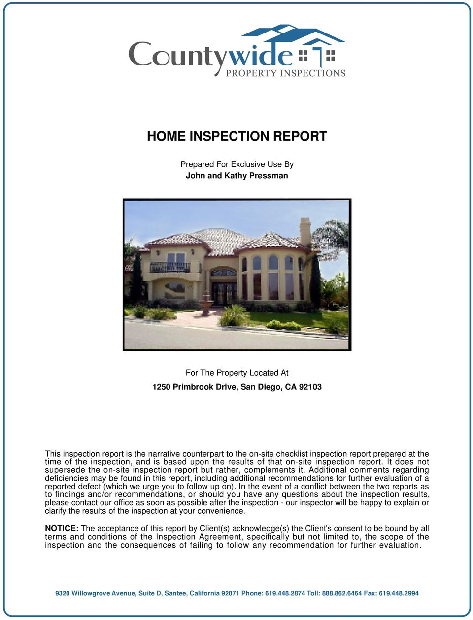 It does not supersede the on-site inspection report but rather, complements it.