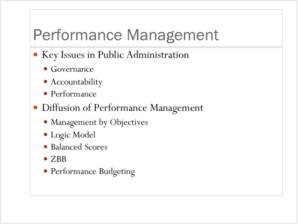 Diffusion of Performance Management Management by