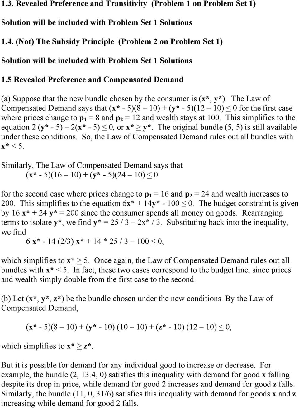 5 Revealed Preference and Compensated Demand (a) Suppose that the new bundle chosen by the consumer is (x*, y*).