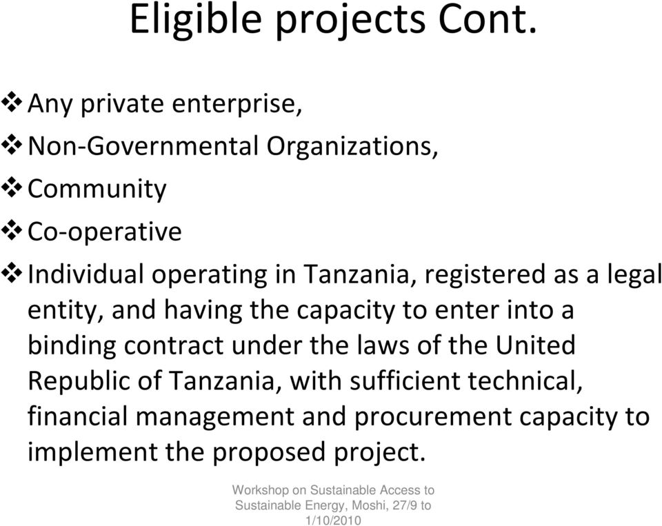 operating in Tanzania, registered as a legal entity, and having the capacity to enter into a