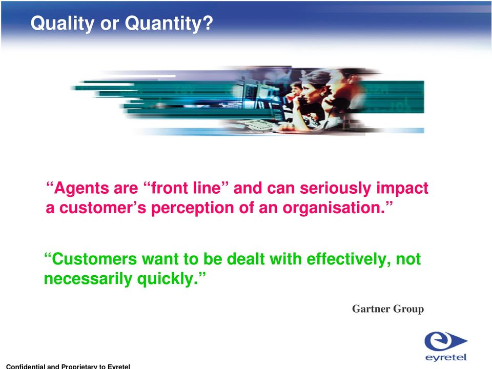 customer s perception of an organisation.