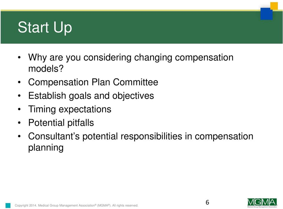Compensation Plan Committee Establish goals and