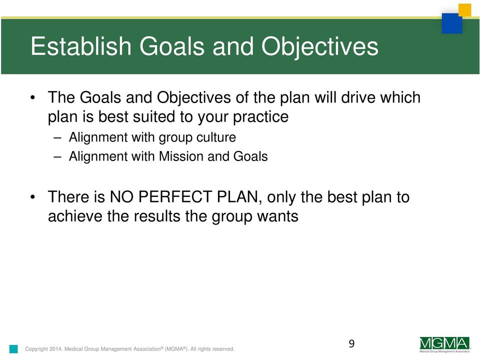 with group culture Alignment with Mission and Goals There is NO